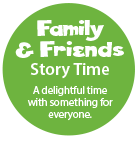 Family & Friends Story Time